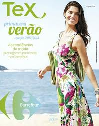 Tex - Primavera Verão 2012 e 2013 é no Carrefour
