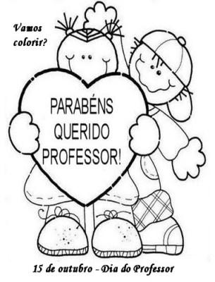 Desenhos para Pintar ou Colorir do Dia dos Professores o Mestre – Imprima e  Homenageia.