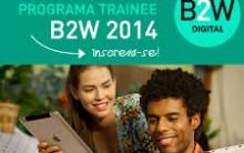 Inscrições Programa de Trainee B2W Digital- Benefícios, Pré-Requisitos e Inscrições