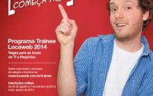 Programa Locaweb Trainee 2014 – Benefícios, Pré-Requisitos e Inscrições