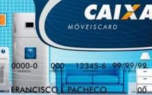 Cartão MoveisCard da Caixa – Como Solicitar