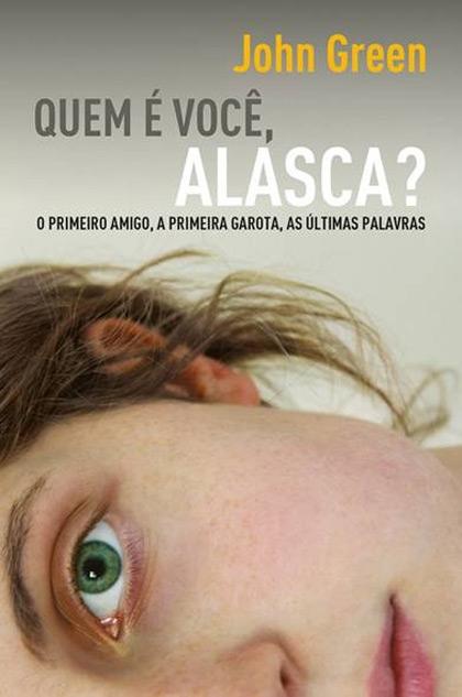 Quem É Você, Alasca? – Sinopse e Sobre o Livro