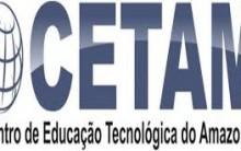Concurso Público CETAM 2014 – Vagas e Inscrições