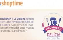 Delícia de Cozinha Shoptime Promoção – Como Participar e Prêmios