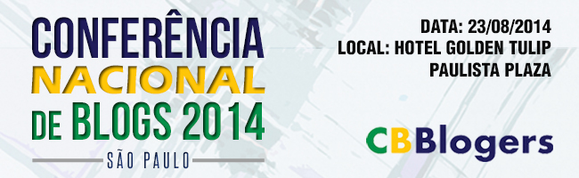 Conferência Nacional de Blogs 2014 – Evento e Registro