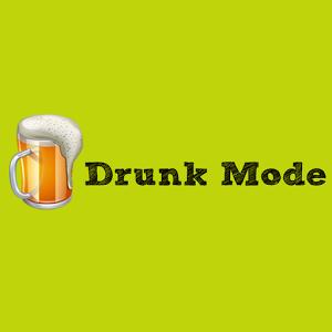drunk-mode