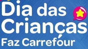 Promoção Dias das Crianças Carrefour – Como Participar e Prêmios
