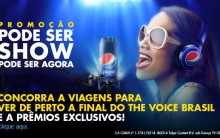 Promoção Pode Ser Show Pode Ser Agora Pepsi – Como Participar e Prêmios