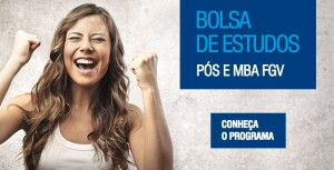 Bolsa de Estudo Pós - MBA FGV - conheça-o- programa
