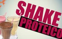 Shake Proteico – O Que é e Dicas de Combinações