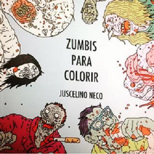 Zumbis Livro de Colorir – Versão Humor Negro