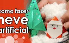 Neve Artificialno Natal – Como Fazer e Vídeo