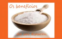 Sal de Epsom – O Que é e Quais os Benefícios