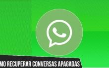 WhatsApp – Como Recuperar Conversas Apagadas