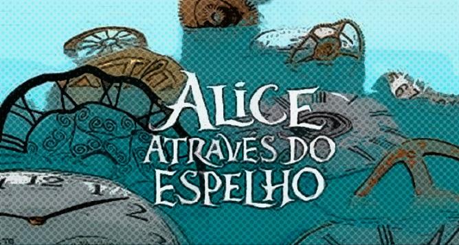 Alice Atraves do Espelho – Sinopse e Trailer