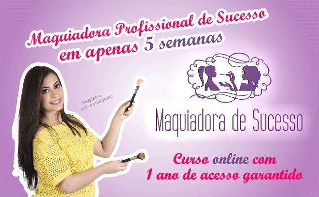 Maquiadora de Sucesso - Curso Online