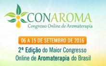 Conaroma Congresso Online de Aromaterapia – 2ª Edição Inscrições