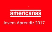 Jovem Aprendiz Lojas Americanas 2017 – Inscrições