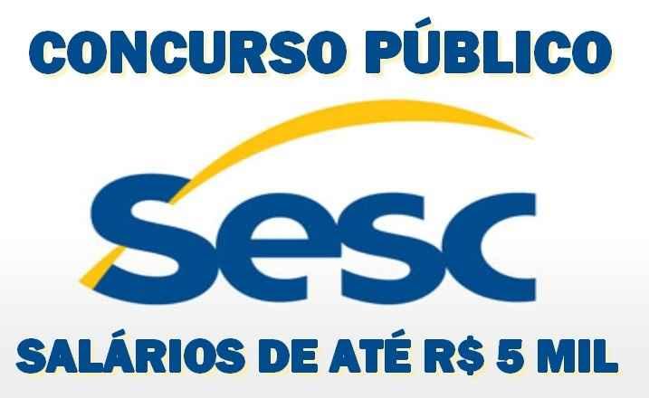 Concurso SESC-SP 2016 – Cargos e Inscrições
