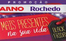 Arno Rochedo Mais Presentes Na Sua Vida Promoção – Como Participar