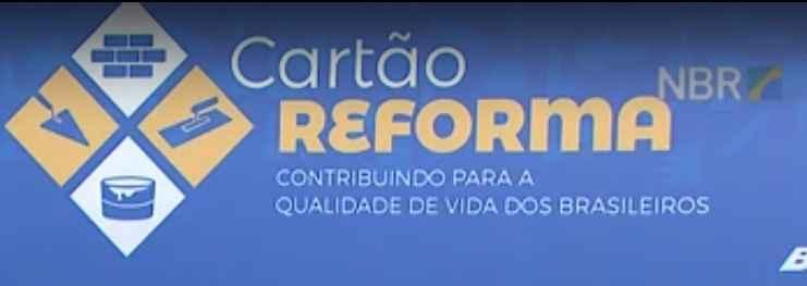 cartao-reforma-2017-programa-federal