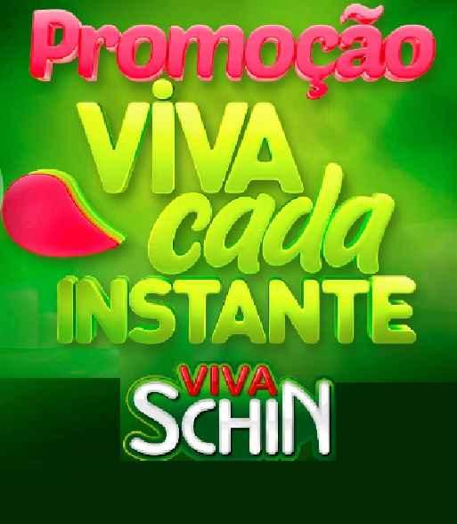 PromoçãoViva Cada Instante Viva Schin– Como Participar