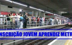 Programa Jovem Aprendiz Metrô de São Paulo – Inscrições