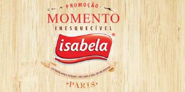 Promoção Isabela Momento Inesquecível – Como Participar
