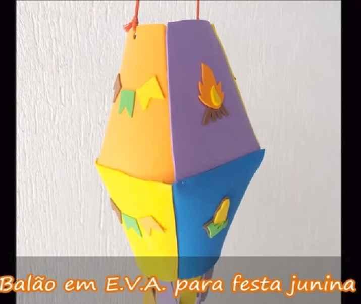 Balão Para Enfeite de Festa Junina Em EVA – Material e Vídeo
