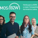 Programa Trainee B2W Digital – Inscrições