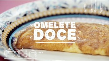 Omelete Doce Fácil – Vídeo