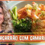 Macarrão Com Camarão – Vídeo